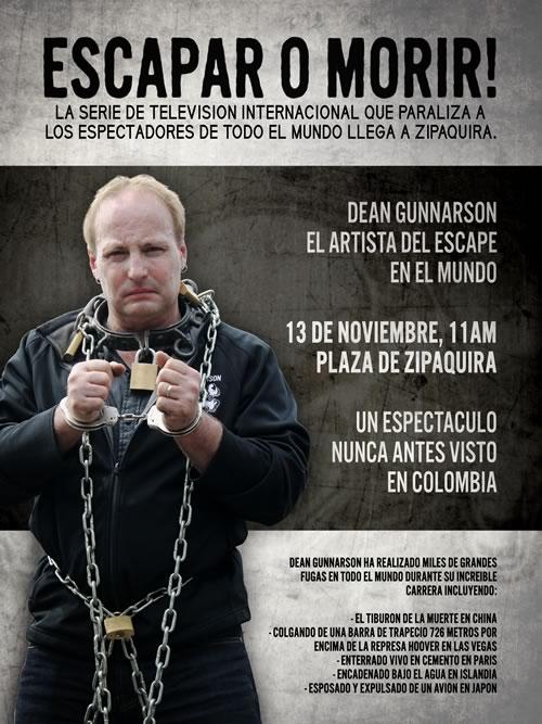 Dean Gunnarson Escape or Die Colombia